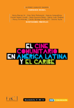 El cine comunitario en América Latina y el Caribe