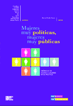 Mujeres muy políticas, mujeres muy públicas